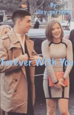Forever with you by jamesxriles