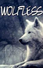 Wolfless by qwertyuioplkjhgfdsa2