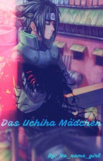 Das Uchiha Mädchen (Naruto FF)