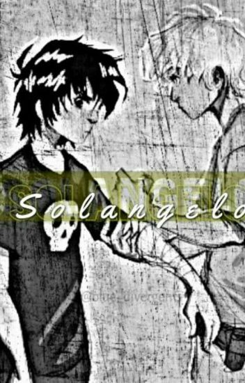 ~Solangelo~ [Slow Updates]