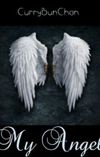 My Angel - Melanie - Wattpad