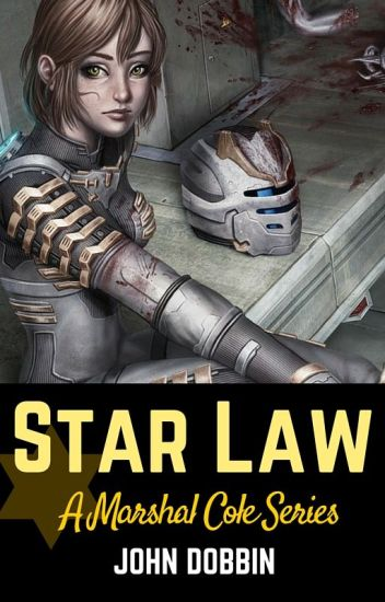 Star Law: A Marshal Cole Series