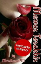 Mawar Terakhir by MardianaDM