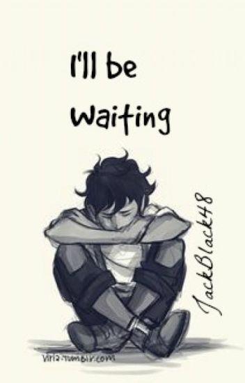 I'll be Waiting (Leo Valdez x Reader)