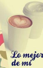 The best of me (Lo mejor de mí) by nadistrujeque