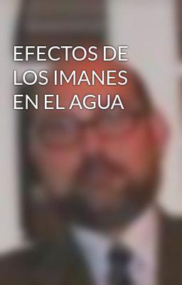 EFECTOS DE LOS IMANES EN EL AGUA