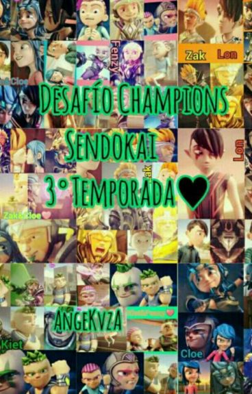 Desafío Champions Sendokai 3° Temporada [EDITANDO]