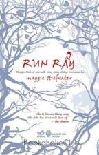 Run Rẩy - Maggie Stiefvater by bull_young