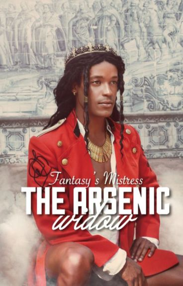 The Arsenic Widow #Wattys2015 (mxm)