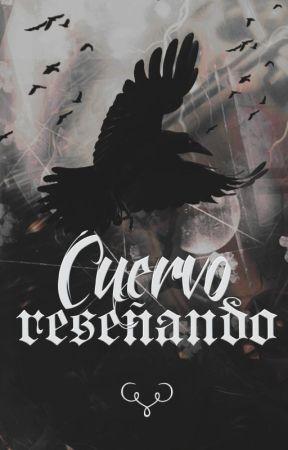 Cuervo reseñando by Cuervo_