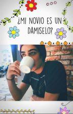 ¿Mi Novio es un Damiselo? ♡ [Jos Canela] by gabu22HJ