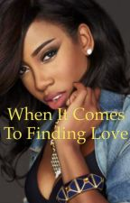 When it comes to finding love Sevyn by shelife21