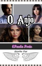 O Anjo (Um romance lesbico) by EPaulaPorto
