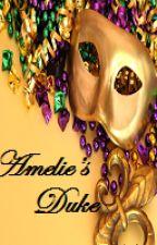 Amelie's Duke by Sakuraj31