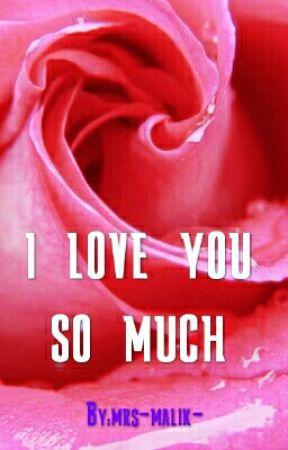 I Love You So Much Soorrrrry Wattpad