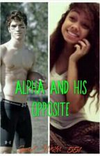 Alpha And His Opposite by Secret_Writer_551