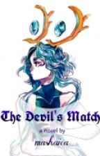 The Devil's Match (Tantei High Fanfic) by vicencioKat