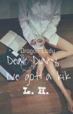 Dear Diary, I've got a kik //l.h// by Dragon-Lady