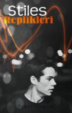 Stiles Replikleri by xWitchgirlx