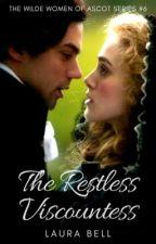 The Restless Viscountess by littleLo