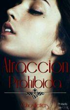Atracciòn Prohibida. by Ghostletters