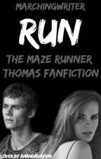 Run || Thomas by marchingwriter