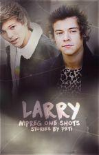 Larry mpreg one shots by petilajkebova