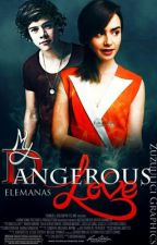 My dangerous love by elemanas