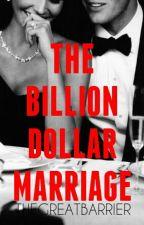 The Billion Dollar Marriage by TheGreatBarrier