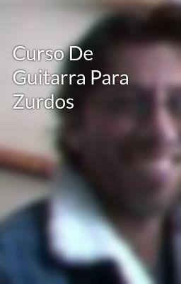 Curso De Guitarra Para Zurdos