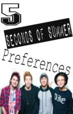 5 seconds of summer preferences by ILoveIrwin02