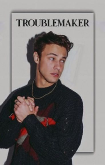 Troublemaker.|| Cameron Dallas (primo libro)