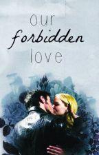 our forbidden love - captain swan (AU) by jolieswans