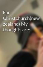 For Christchurch(new zealand) My thoughts are: by ConstantChaos