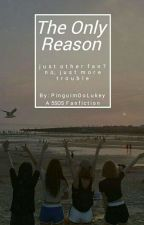 The Only Reason :: 5SOS  by PinguimDoLukey