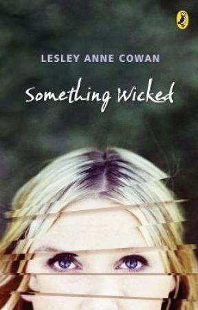 Something Wicked by lesleyannecowan