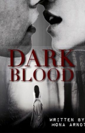 DARK BLOOD by lawsandflaws