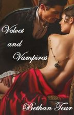 Velvet and Vampires (Fashionable Seduction) by foreverlosttear