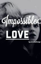 Impossible Love by annalestrange