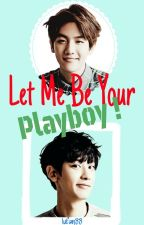 Let Me Be Your Playboy! by lufan88