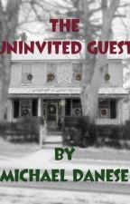 The Uninvited Guest by danesemc
