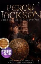 Percy Jackson: The Defender of Olympus (#Wattys2017) by TheGodOfThunder