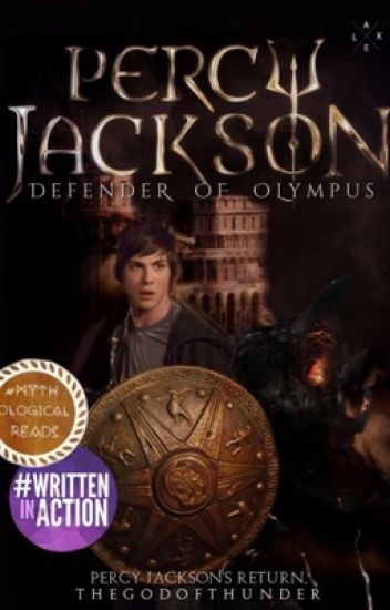 Percy Jackson: The Defender of Olympus (#Wattys2017)