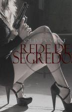 Rede de Segredos by oliviavert