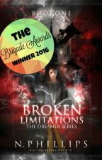 Broken Limitations (Book #1) by FlareShadow