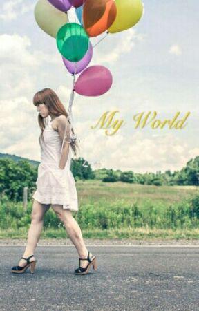 My World by raquelsxystyles