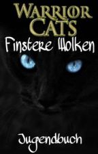 WarriorCats- Finstere Wolken by Jugendbuch
