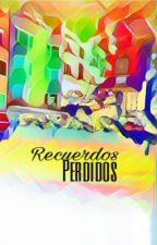 Recuerdos Perdidos by lysha0420