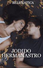 Jodido hermanastro [En edición] by belunatica