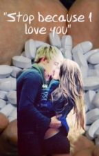 """Stop because I love you"" by hashtagraura"